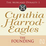 Dynasty 1: The Founding (Unabridged) Audiobook, by Cynthia Harrod-Eagles