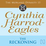 Dynasty 15: The Reckoning (Unabridged) Audiobook, by Cynthia Harrod-Eagles