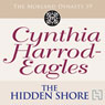 Dynasty 19: The Hidden Shore (Unabridged) Audiobook, by Cynthia Harrod-Eagles
