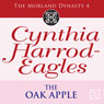 Dynasty 4: The Oak Apple (Unabridged) Audiobook, by Cynthia Harrod-Eagles