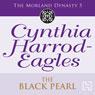 Dynasty 5: The Black Pearl (Unabridged), by Cynthia Harrod-Eagles