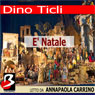 E Natale (Its Christmas) (Unabridged), by Dino Ticli