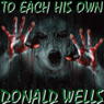 To Each His Own (Unabridged), by Donald Wells