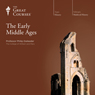 The Early Middle Ages, by The Great Courses