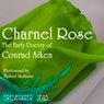 The Early Poetry of Conrad Aiken: Charnel Rose (Unabridged) Audiobook, by Conrad Aiken