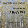 The Early Poetry of Robert Frost, Volume I: A Boys Will (Unabridged) Audiobook, by Robert Frost