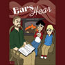 Ears to Hear (Unabridged), by Ann Correll
