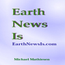 Earth News Is: The Shot Heard Round The World (Unabridged) Audiobook, by Michael Mathiesen