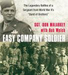 Easy Company Soldier: The Legendary Battles of a Sergeant from WW IIs Band of Brothers (Unabridged), by Don Malarkey