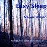 Easy Sleep: Hypnosis for Relief of Insomnia Audiobook, by Maggie Staiger