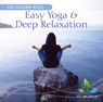 Easy Yoga & Deep Relaxation Audiobook, by Dr Gillian Ross