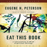 Eat This Book: A Conversation on the Art of Spiritual Reading (Unabridged) Audiobook, by Eugene H. Peterson