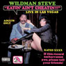 Eatin Aint Cheatin Audiobook, by Wildman Steve