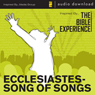 Ecclesiastes - Song of Songs: The Bible Experience (Unabridged), by Inspired By Media Group