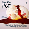 Edgar Allan Poe Audiobook Collection 3: The Fall of the House of Usher/The Imp of the Perverse (Unabridged) Audiobook, by Edgar Allan Poe