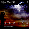 Edgar Allan Poe Audiobook Collection 5: Eureka (Unabridged) Audiobook, by Edgar Allan Poe