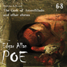 Edgar Allan Poe Audiobook Collection 6-8: The Cask of Amontillado and Other Stories (Unabridged), by Edgar Allan Poe