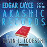 Edgar Cayce on the Akashic Records Audio Book Audiobook, by Kevin J. Todeschi