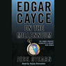 Edgar Cayce on the Millennium, by Jess Stearn