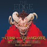 The Edge Chronicles: The Curse of the Gloamglozer Audiobook, by Paul Stewart
