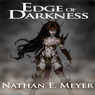 Edge of Darkness (Unabridged) Audiobook, by Nathan E. Meyer