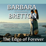 The Edge of Forever (Unabridged) Audiobook, by Barbara Bretton