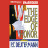 The Edge of Honor (Unabridged) Audiobook, by P. T. Deutermann