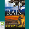 Edge of the Rain (Unabridged), by Beverley Harper