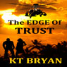 The EDGE of Trust:: Team EDGE (Unabridged) Audiobook, by K. T. Bryan