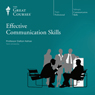 Effective Communication Skills, by The Great Courses