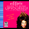 Effies Guide to Being Up Yourself (Unabridged) Audiobook, by Mary Coustas