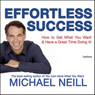 Effortless Success Audiobook, by Michael Neill