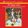 The Egypt Game (Unabridged), by Zilpha Keatley Snyder