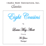 Eight Cousins (Unabridged), by Louisa May Alcott