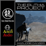 The Eilithia Project (Unabridged) Audiobook, by Marjorie Danser