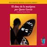 El Alma de la Mariposa (Texto Completo) (The Soul of the Butterfly) (Unabridged) Audiobook, by Queta Garcia