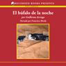 El Bufalo de la noche (Night Buffalo (Texto Completo)) (Unabridged) Audiobook, by Guillermo Arriaga