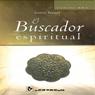 El Buscador Espiritual (The Spiritual Search) (Unabridged) Audiobook, by Anton Teruel