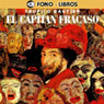 El Capitan Fracaso (Captain Fracasse), by Teofilo Gautier