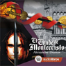 El Conde de Montecristo (The Count of Monte Cristo) Audiobook, by Alejandro Dumas