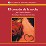El corazon de la noche (The Heart of the Night (Texto Completo)) (Unabridged), by Cristina Pacheco