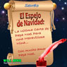 El Espejo de Navidad: La Ultima Carta de Papa Noel Para Una Maravillosa Nina - Spanish Edition: (The Christmas Mirror: The Last Letter from Santa Claus for a Wonderful Girl) (Unabridged), by Will Bevis