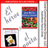 El heroe y el poeta (The Hero and the Poet): Marti y Dario (Unabridged) Audiobook, by Jose Marti