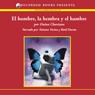 El hombre la hembra y el hambre (Man, Woman and Hunger (Texto Completo)) (Unabridged) Audiobook, by Daina Chaviano