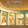 El Hombre Mas Rico De Babilonia (The Richest Man in Babylon) (Unabridged) Audiobook, by George S. Clason