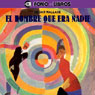 El Hombre Que Era Nadie (The Man Who Was Nobody) Audiobook, by Edgar Wallace