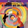 El Hombre Que Era Nadie (The Man Who Was Nobody), by Edgar Wallace