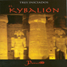 El Kybalion (Spanish Edition) (Unabridged) Audiobook, by Tres Iniciados