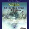 El Leon, La Bruja y El Ropero: Las Cronicas de Narnia (Texto Completo) (Unabridged), by C. S. Lewis