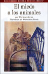 El Miedo a los Animales (Fear of Animals) (Texto Completo) (Unabridged), by Enrique Serna